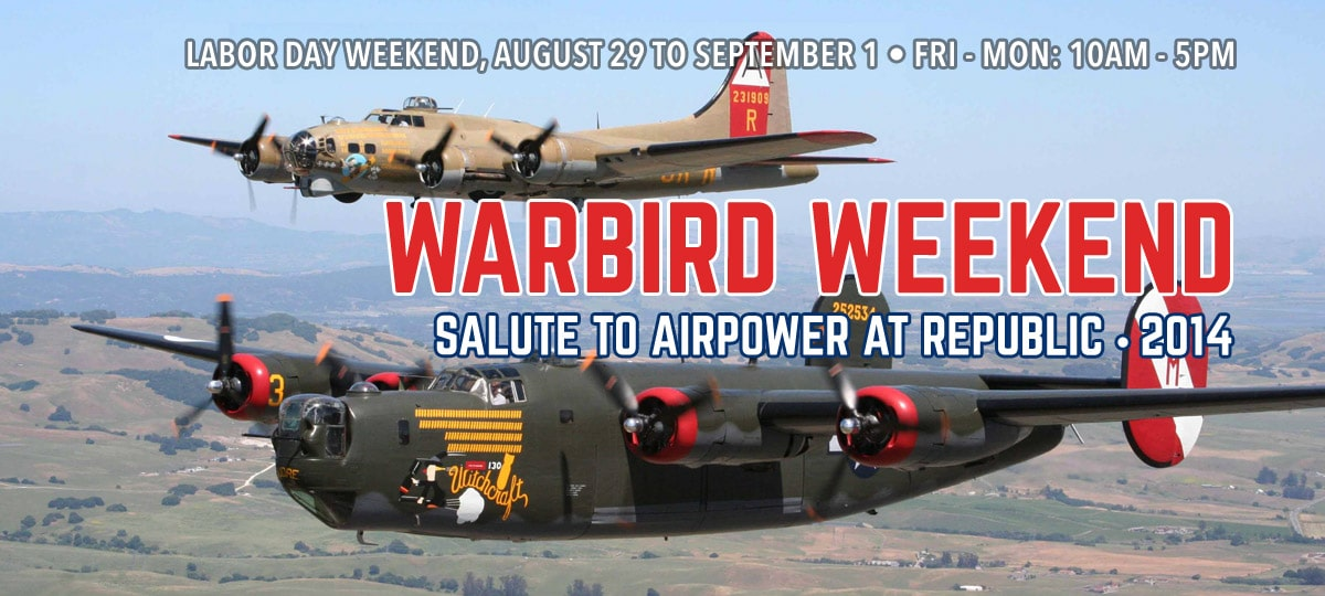 WARBIRD WEEKEND Aug 29-1 Sept 2014