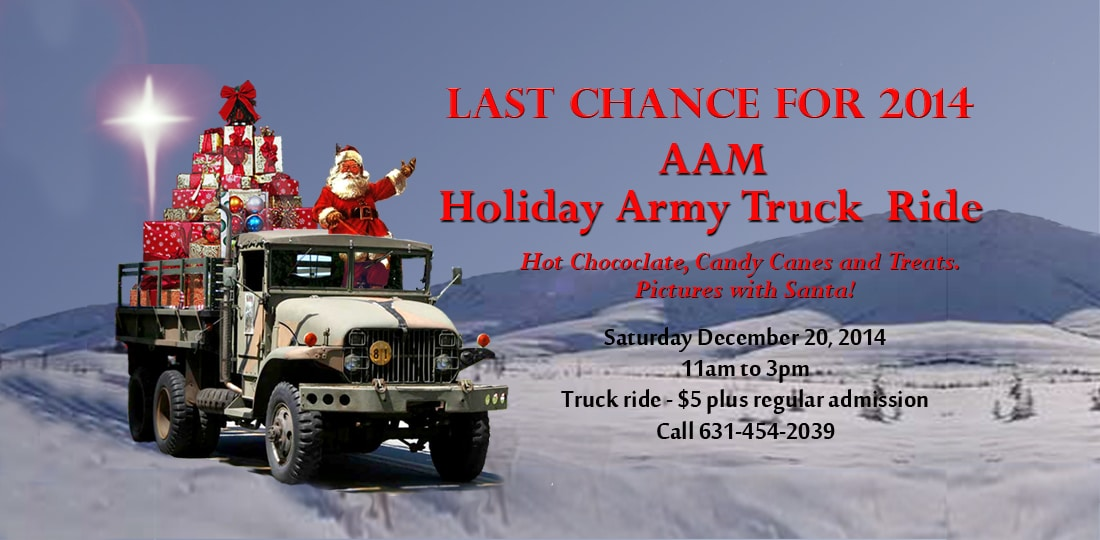 Santa's Truck Ride at AAM! 2014