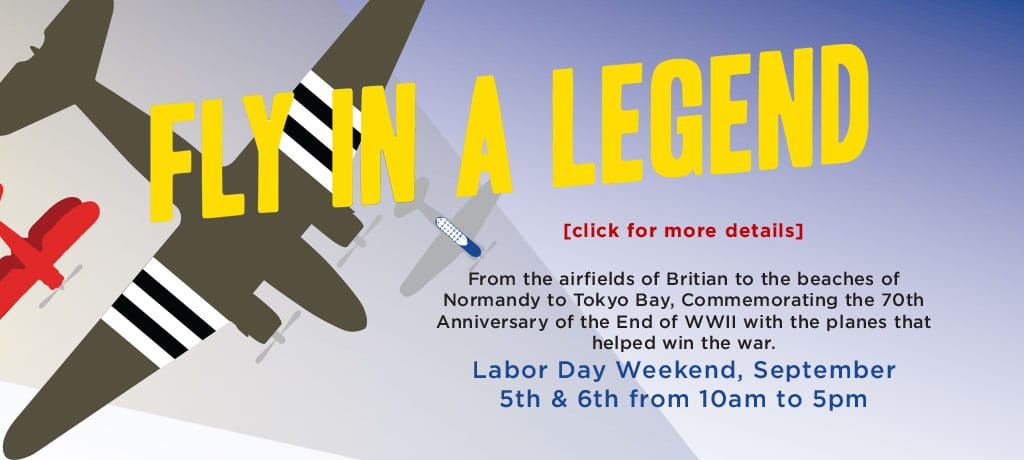 Flying in a Legend – Labor Day Weekend 2015