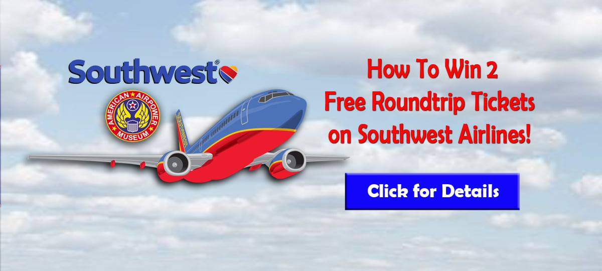 How to Win 2 Round Trip Tickets to Anywhere in the Continental United States on Southwest Airlines.